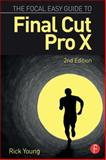 The Focal Easy Guide to Final Cut Pro X 2nd Edition