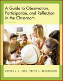 A Guide to Observation, Participation, and Reflection in the Classroom 5th Edition