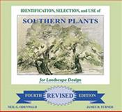 Identification, Selection, and Use of Southern Plants for Landscape Design Revised Fourth Edition 9781598045536