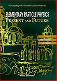 Elementary Particle Physics 9789810225544
