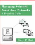 Managing Switched Local Area Networks 9780201185546