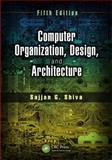 Computer Organization, Design, and Architecture, Fifth Edition 5th Edition