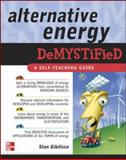 Alternative Energy Demystified 1st Edition