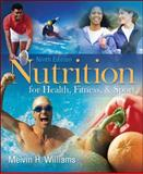 Nutrition for Health, Fitness and Sport 9780073375557