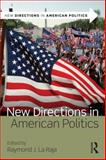 New Directions in American Politics 1st Edition