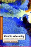 Worship As Meaning 9780521535571