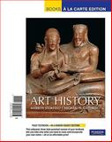Art History, Volume 1, Books a la Carte Edition 9780205795574