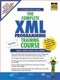 The Complete XML Training Course 9780130895578