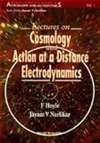 Lectures on Cosmology and Action at a Distance Electrodynamics 9789810225582