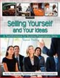 Selling Yourself and Your Ideas 3rd Edition