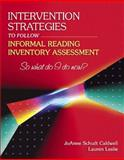 Intervention Strategies to Follow Informal Reading Inventory Assessment 9780205405589