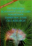 2007 Amendments to the National Academies' Guidelines for Human Embryonic Stem Cell Research 9780309105590