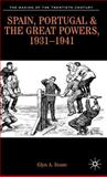 Spain, Portugal and the Great Powers, 1931-1941 9780333495599
