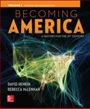 Becoming America, Volume I
