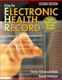 Using the Electronic Health Record in the Health Care Provider Practice 2nd Edition