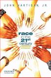 Race in the 21st Century 9780195375602