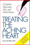 Treating the Aching Heart 9780826515605