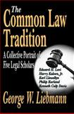 The Common Law Tradition 9781412805605