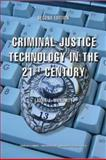 Criminal Justice Technology in the 21st Century 9780398075606