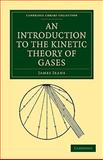 An Introduction to the Kinetic Theory of Gases 9781108005609
