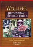 Wycliffe Dicitonary of Christian Ethics 9781565635609