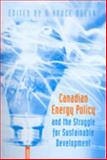 Canadian Energy Policy and the Struggle for Sustainable Development 9780802085610