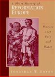 A Short History of Reformation Europe 9780131815612
