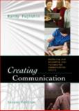 Creating Communication 2nd Edition