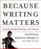 Because Writing Matters 1st Edition