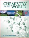 Chemistry in the World (Revised Second Edition) 2nd Edition
