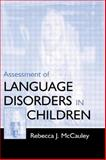 Assessment of Language Disorders in Children 9780805825626