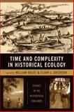 Time and Complexity in Historical Ecology 9780231135627