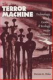 The Terror of the Machine 9780292765627