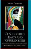 Of Suffocated Hearts and Tortured Souls 9780739105627