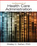 Foundations of Health Care Administration 1st Edition