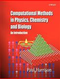 Computational Methods in Physics, Chemistry and Biology 9780471495635