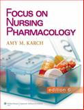 Lippincott CoursePoint for Focus on Nursing Pharmacology with Print Textbook Package 6th Edition