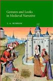 Gestures and Looks in Medieval Narrative 9780521815642