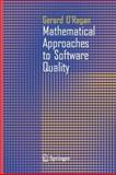 Mathematical Approaches to Software Quality 9781849965644