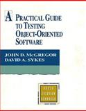A Practical Guide to Testing Object-Oriented Software 9780201325645