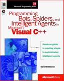 Programming Bots, Spiders and Intelligent Agents in Microsoft Visual C++ 9780735605657