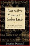 Narrative Means to Sober Ends 9781572305663