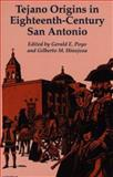 Tejano Origins in Eighteenth-Century San Antonio 9780292765665