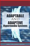 Adaptable and Adaptive Hypermedia Systems 9781591405672