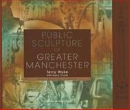 Public Sculpture of Greater Manchester 9780853235675