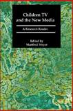 Children, Television and the New Media 9781860205675