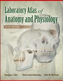 Laboratory Atlas of Anatomy and Physiology 9780073525679