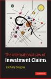 The International Law of Investment Claims 9780521855679