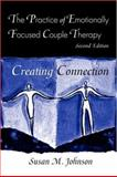 The Practice of Emotionally Focused Couple Therapy 2nd Edition