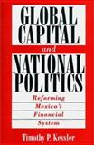 Global Capital and National Politics 9780275965686